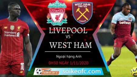 Soi kèo Liverpool vs West Ham, 00h30 ngày 01/11/2020 – Ngoại hạng Anh