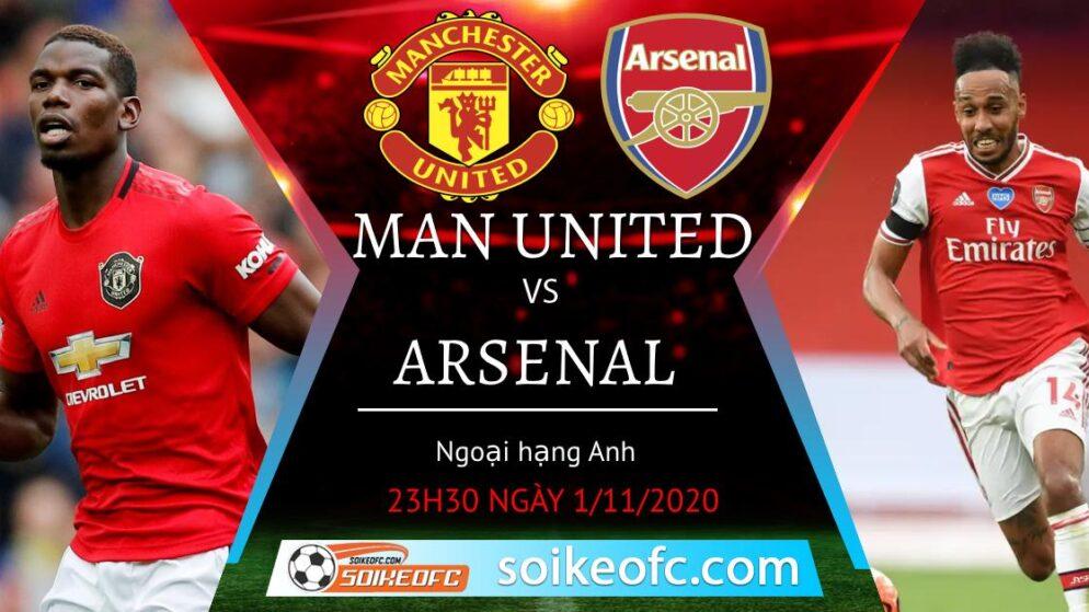 Soi kèo Manchester United vs Arsenal, 23h30 ngày 01/11/2020 – Ngoại hạng Anh