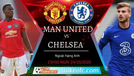 Soi kèo Manchester United vs Chelsea, 23h30 ngày 24/10/2020 – Ngoại hạng Anh
