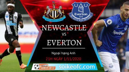 Soi kèo Newcastle United vs Everton, 21h00 ngày 01/11/2020 – Ngoại hạng Anh