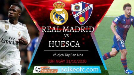 Soi kèo Real Madrid vs Huesca, 20h00 ngày 31/10/2020 – VĐQG Tây Ban Nha