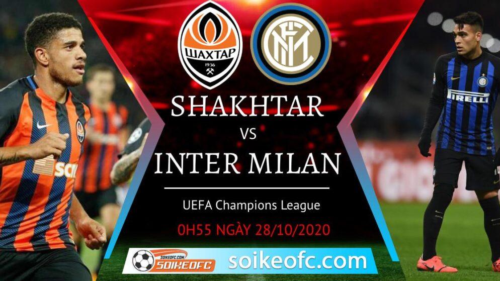 Soi kèo Shakhtar Donetsk vs Inter Milan, 00h55 ngày 28/10/2020 – Champion League