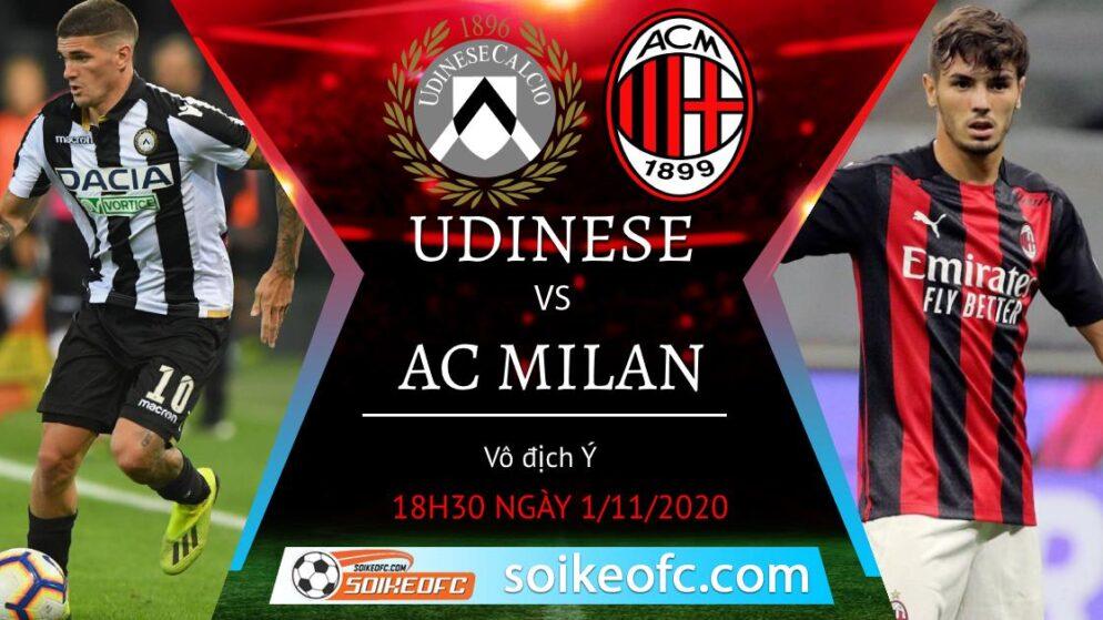 Soi kèo Udinese vs AC Milan, 18h30 ngày 01/11/2020 – VĐQG Italia