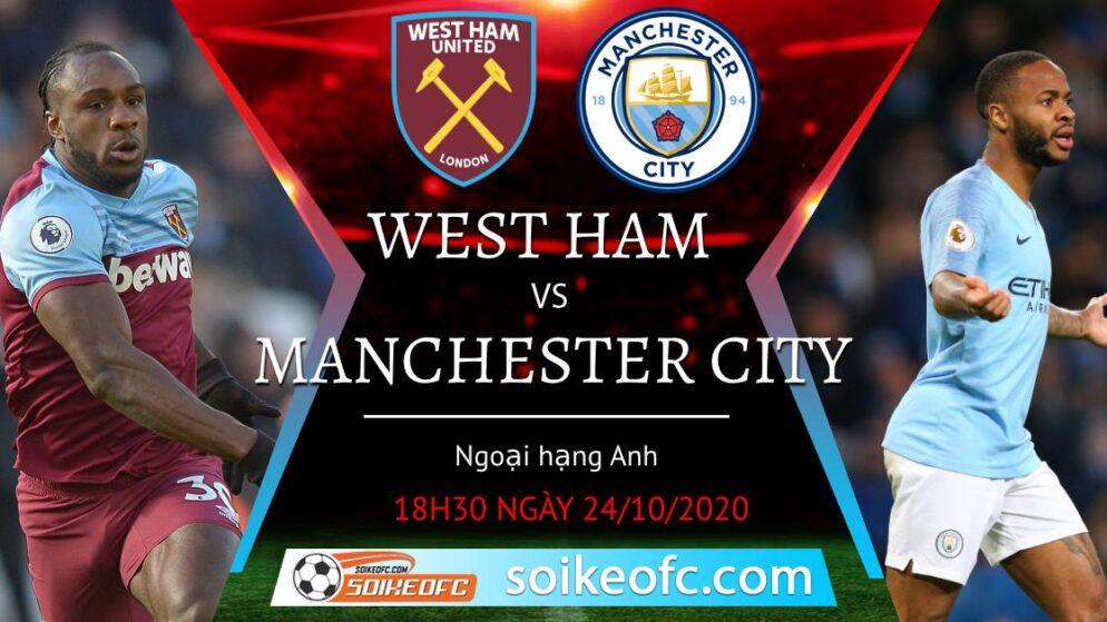 Soi kèo West Ham vs Manchester City, 18h30 ngày 24/10/2020 – Ngoại hạng Anh
