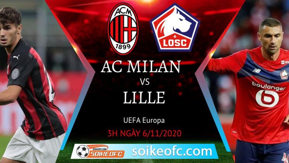 Soi kèo AC Milan vs Lille, 3h00 ngày 06/11/2020 – Europa League