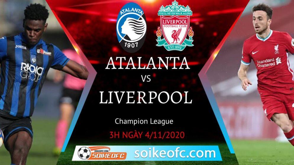 Soi kèo Atalanta vs Liverpool, 3h00 ngày 04/11/2020 – Champion League
