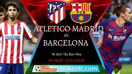 Soi kèo Atletico Madrid vs Barcelona, 3h00 ngày 22/11/2020 – VĐQG Tây Ban Nha