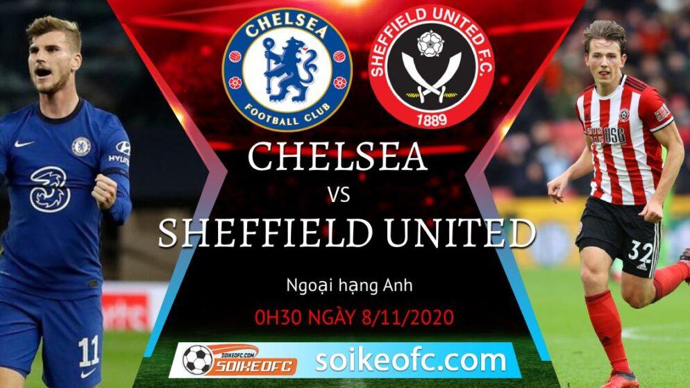Soi kèo Chelsea vs Sheffield United, 00h30 ngày 08/11/2020 – Ngoại Hạng Anh