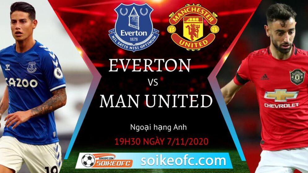 Soi kèo Everton vs Manchester United, 19h30 ngày 07/11/2020 – Ngoại Hạng Anh