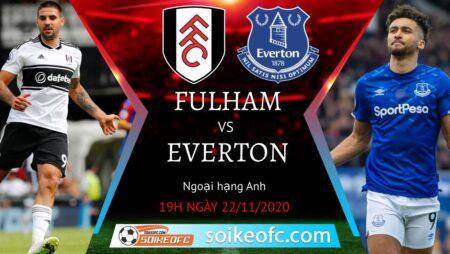 Soi kèo Fulham vs Everton, 19h00 ngày 22/11/2020 – Ngoại Hạng Anh