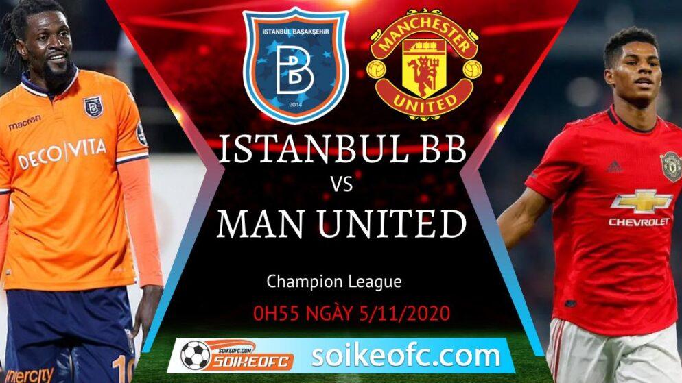 Soi kèo Istanbul Buyuksehir vs Manchester United, 0h55 ngày 05/11/2020 – Champion League