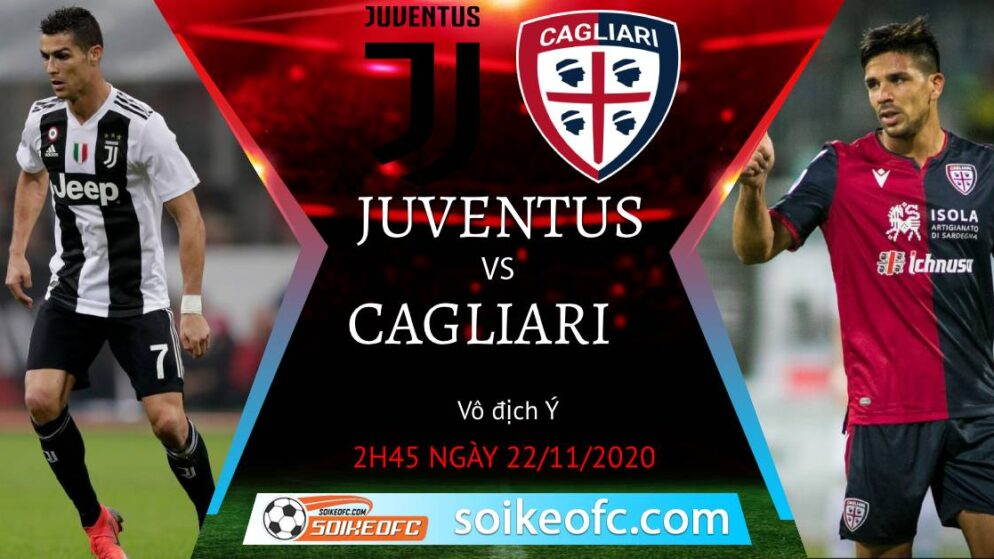Soi kèo Juventus vs Cagliari, 2h45 ngày 22/11/2020 – VĐQG Italia