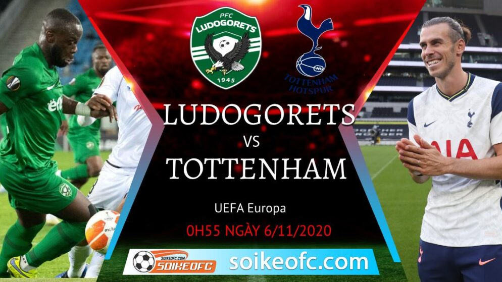Soi kèo Ludogorets Razgrad vs Tottenham, 0h55 ngày 06/11/2020 – Europa League