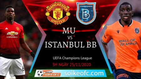 Soi kèo Manchester United vs Istanbul BB, 03h00 ngày 25/11/2020 – Champion League