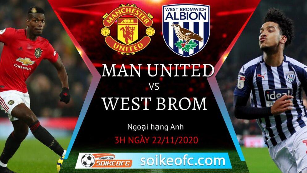 Soi kèo Manchester United vs West Brom, 3h00 ngày 22/11/2020 – Ngoại Hạng Anh