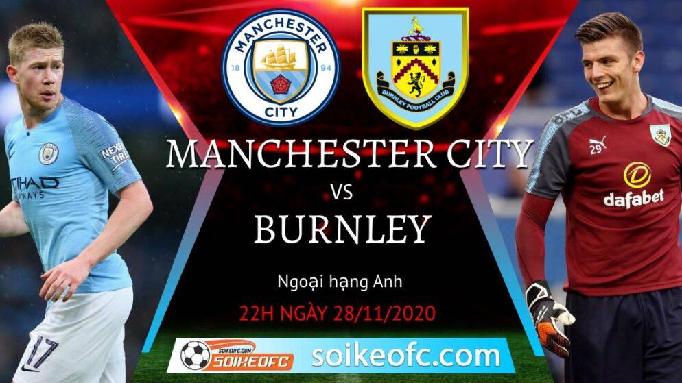 Soi kèo Manchester City vs Burnley, 22h00 ngày 28/11/2020 – Ngoại Hạng Anh