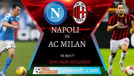 Soi kèo Napoli vs AC Milan, 2h45 ngày 23/11/2020 – VĐQG Italia