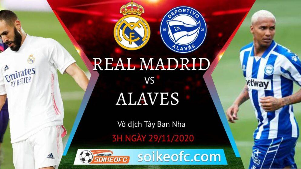 Soi kèo Real Madrid vs Alaves, 3h00 ngày 29/11/2020 – VĐQG Tây Ban Nha