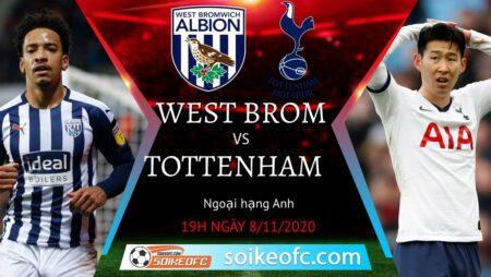 Soi kèo West Brom vs Tottenham, 19h00 ngày 08/11/2020 – Ngoại Hạng Anh