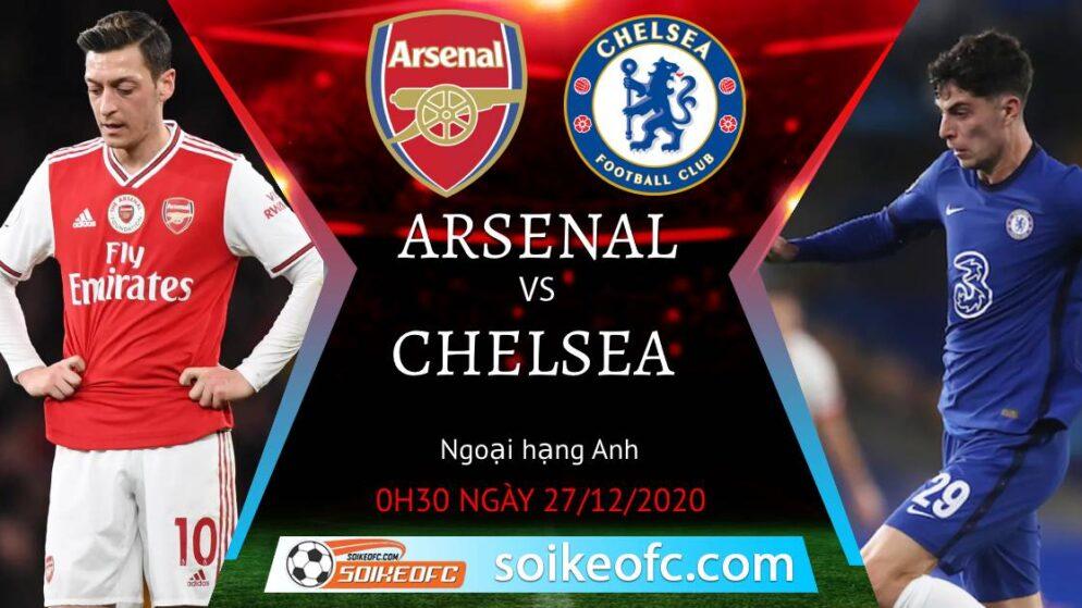 Soi kèo Arsenal vs Chelsea, 0h30 ngày 27/12/2020 – Ngoại Hạng Anh