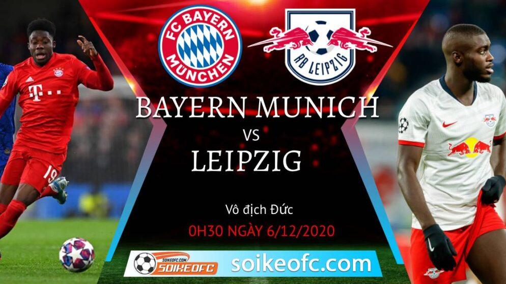 Soi kèo Bayern Munich vs RB Leipzig, 0h30 ngày 06/12/2020 – VĐQG Đức