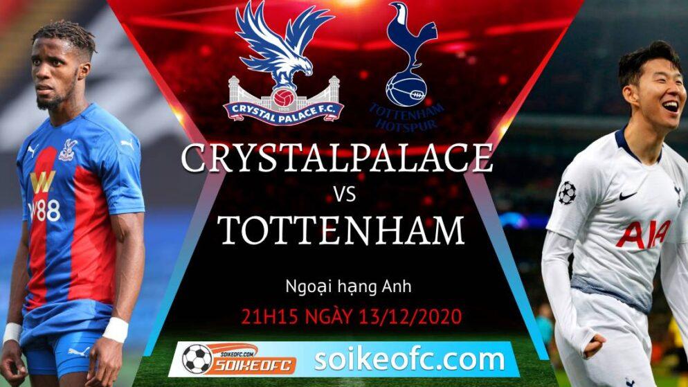 Soi kèo Crystal Palace vs Tottenham, 21h15 ngày 13/12/2020 – Ngoại Hạng Anh