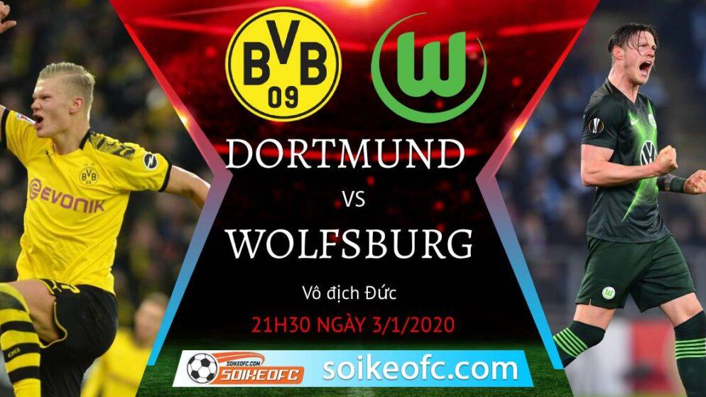 Soi kèo Dortmund vs Wolfsburg, 21h30 ngày 03/01/2021 – VĐQG Đức