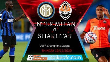 Soi kèo Inter Milan vs Shakhtar Donetsk, 03h00 ngày 10/12/2020 – Champion League