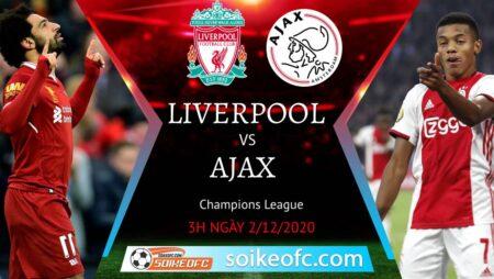 Soi kèo Liverpool vs Ajax, 03h00 ngày 02/12/2020 – Champion League
