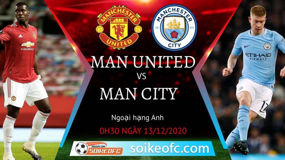 Soi kèo Manchester United vs Manchester City, 0h30 ngày 13/12/2020 – Ngoại Hạng Anh