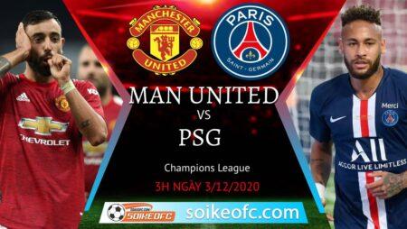 Soi kèo Manchester United vs PSG, 03h00 ngày 03/12/2020 – Champion League