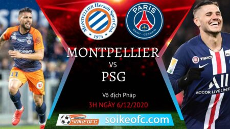Soi kèo Montpellier vs PSG, 3h00 ngày 06/12/2020 – VĐQG Pháp