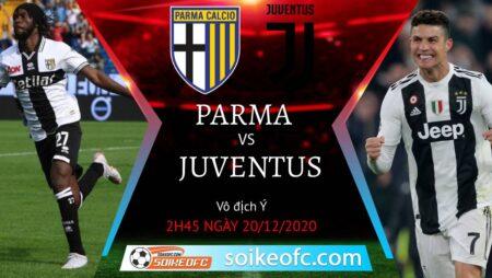 Soi kèo Parma vs Juventus, 2h45 ngày 20/12/2020 – VĐQG Italia