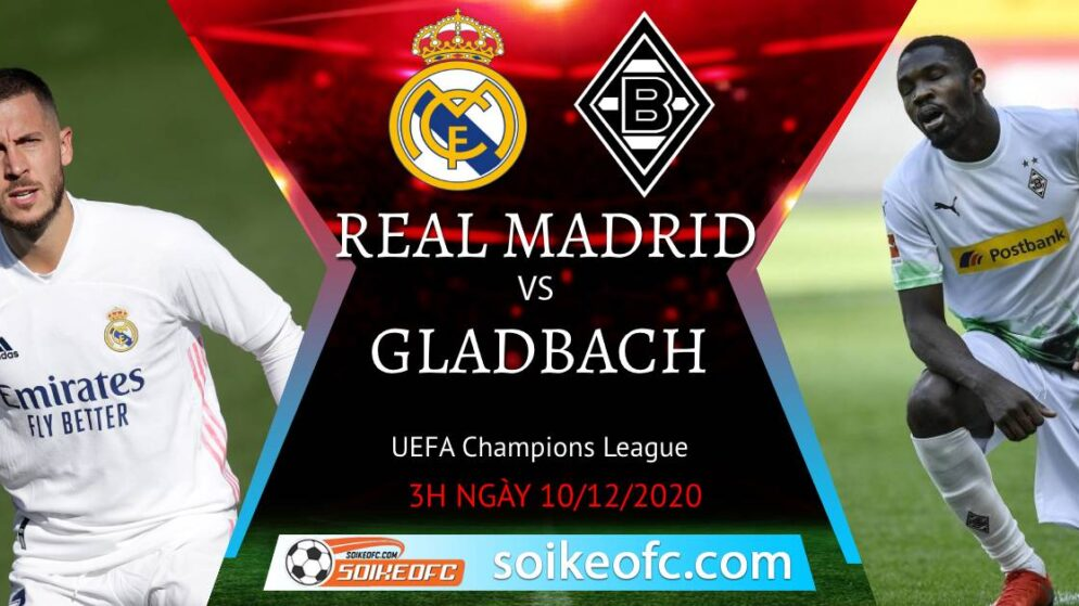 Soi kèo Real Madrid vs M'Gladbach, 03h00 ngày 10/12/2020 – Champion League