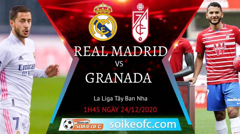 Soi kèo Real Madrid vs Granada, 1h45 ngày 24/12/2020 – VĐQG Tây Ban Nha