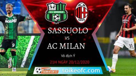 Soi kèo Sassuolo vs AC Milan, 21h00 ngày 20/12/2020 – VĐQG Italia