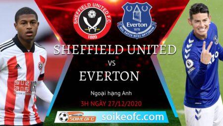 Soi kèo Sheffield United vs Everton, 3h00 ngày 27/12/2020 – Ngoại Hạng Anh
