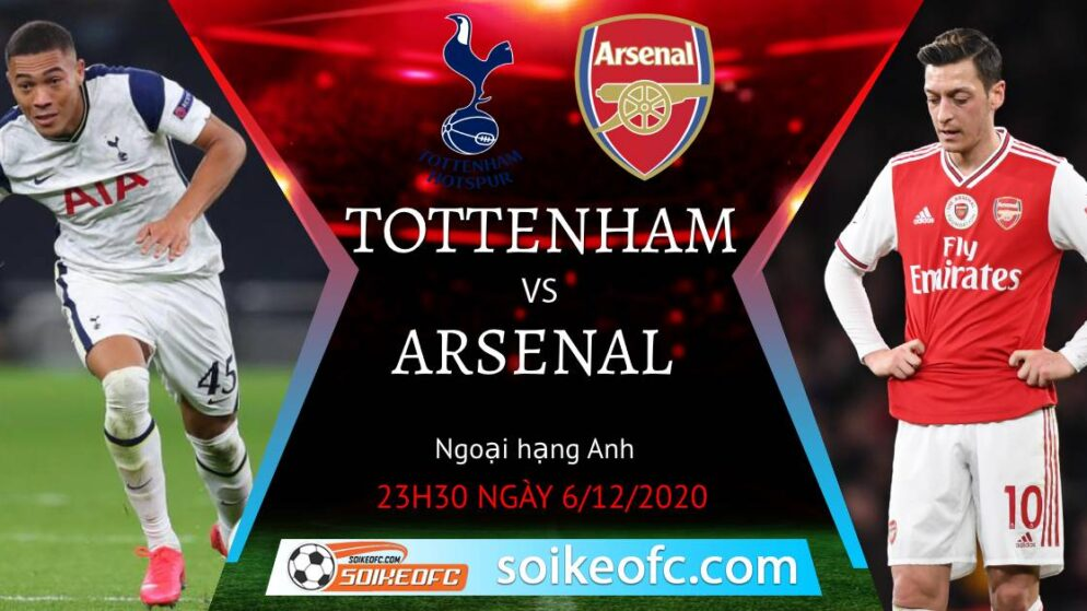 Soi kèo Tottenham vs Arsenal, 23h30 ngày 6/12/2020 – Ngoại Hạng Anh