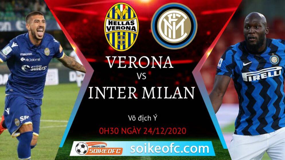 Soi kèo Hellas Verona vs Inter Milan, 0h30 ngày 24/12/2020 – VĐQG Italia