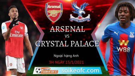 Soi kèo Arsenal vs Crystal Palace, 3h00 ngày 15/01/2021 – Ngoại Hạng Anh