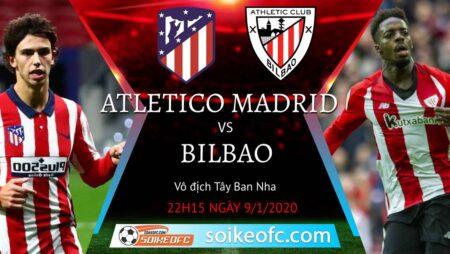 Soi kèo Atletico Madrid vs Athletic Bilbao, 22h15 ngày 09/01/2021 – VĐQG Tây Ban Nha