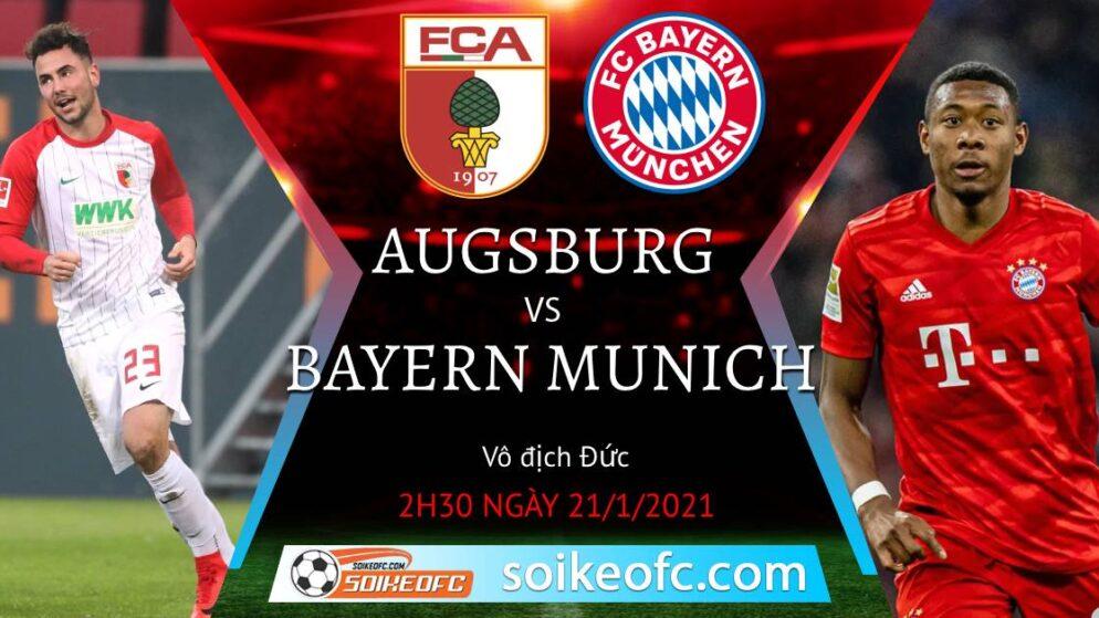 Soi kèo Augsburg vs Bayern Munich, 2h30 ngày 21/01/2021 – VĐQG Đức