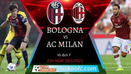 Soi kèo Bologna vs AC Milan, 21h00 ngày 30/01/2021 – VĐQG Italia
