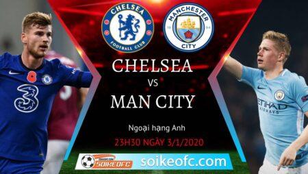 Soi kèo Chelsea vs Manchester City, 23h30 ngày 03/01/2021 – Ngoại Hạng Anh