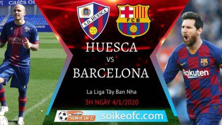 Soi kèo Huesca vs Barcelona, 03h00 ngày 04/01/2021 – VĐQG Tây Ban Nha