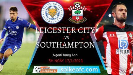 Soi kèo Leicester City vs Southampton, 03h00 ngày 17/01/2021 – Ngoại Hạng Anh