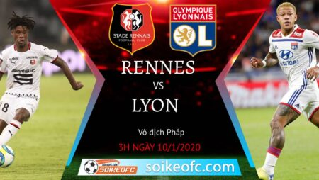 Soi kèo Rennes vs Lyon, 3h00 ngày 10/01/2021 – VĐQG Pháp