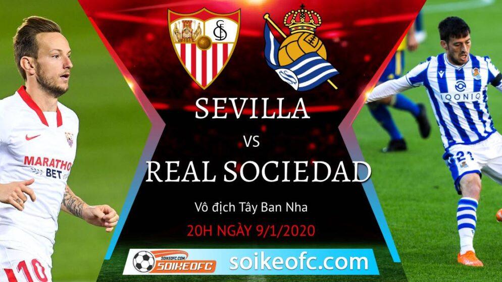Soi kèo Sevilla vs Real Sociedad, 20h00 ngày 09/01/2021 – VĐQG Tây Ban Nha