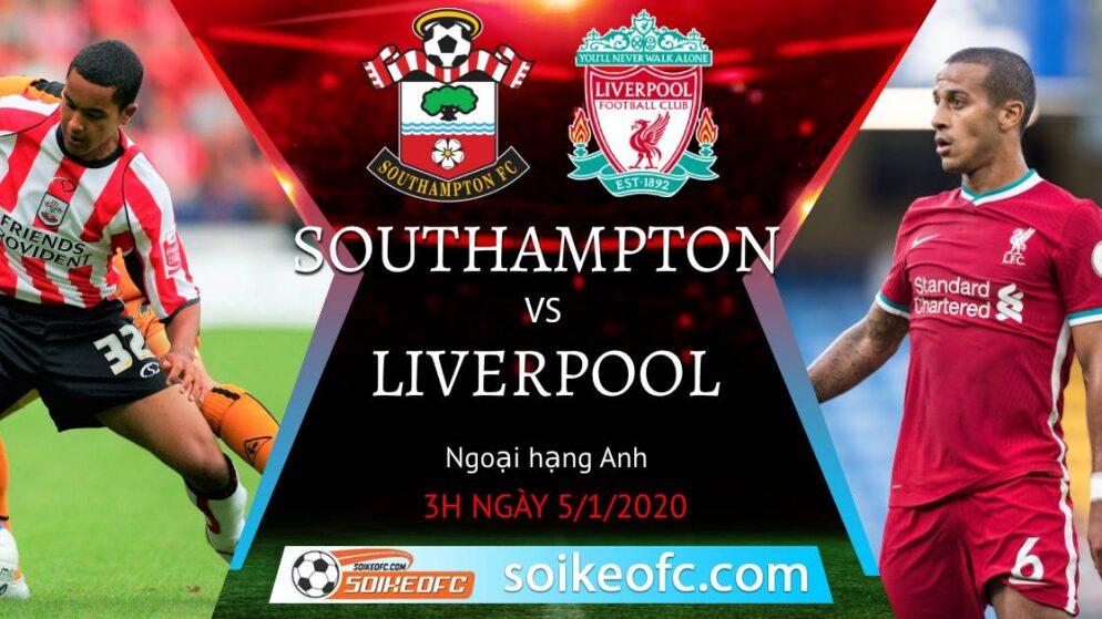 Soi kèo Southampton vs Liverpool, 3h00 ngày 05/01/2021 – Ngoại Hạng Anh