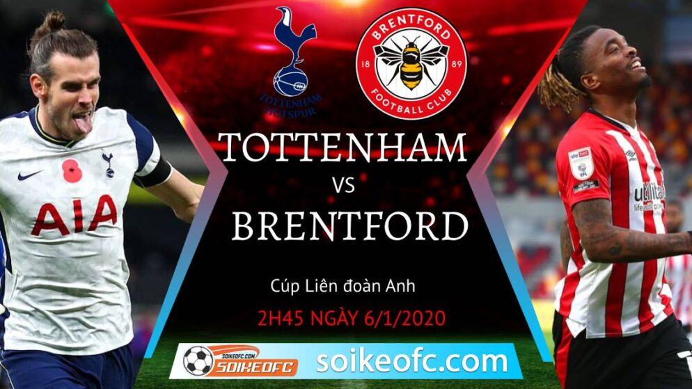 Soi kèo Tottenham vs Brentford, 2h45 ngày 06/01/2021 – Bán Kết Cúp LĐ Anh